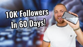 How To Get 10k Instagram Followers In 60 Days