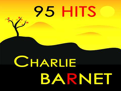 Charlie Barnet - Did You Mean It?