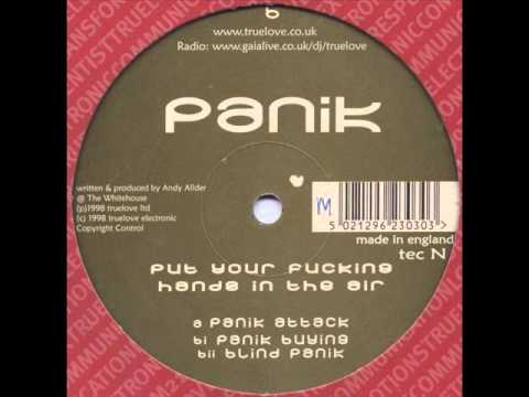 Panik ‎-- Put Your Fucking Hands In The Air (1998) (blind Panik) video