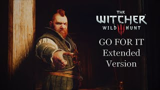 The Witcher 3: Wild Hunt OST - Go For It | Geralt and Zoltan Combat Theme (Extended Version)