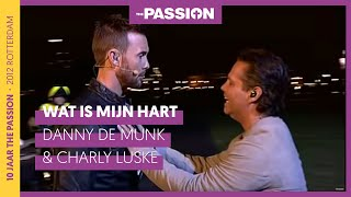 The Passion 2012 - Wat is mijn hart - Charly en Danny