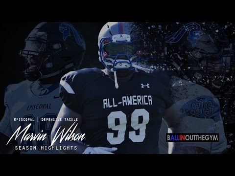 Marvin Wilson: #1 DT in the NATION (2016 Episcopal Football Highlights)