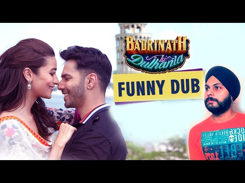 Badrinath Ki Dulhania Dub   Spoof   Funny Videos   2017   Sonu 4m Delhi