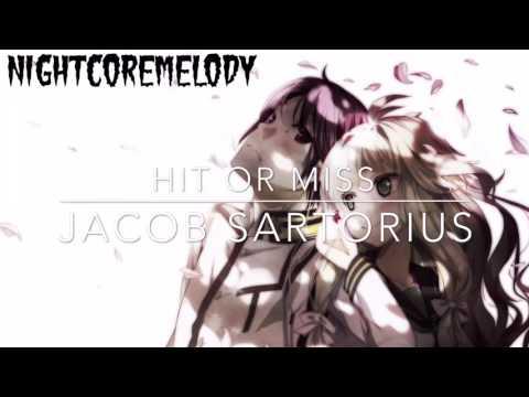 Nightcore - Hit Or Miss - Jacob Sartorius