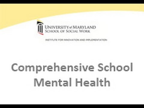 Comprehensive School Mental Health  A Partnership among Families, Schools, and Communities