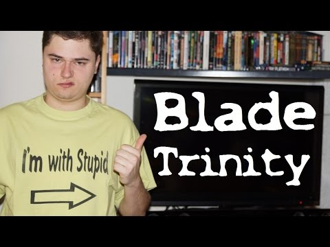 BLADE - TRINITY (David S. Goyer) / Playzocker Reviews 5.120