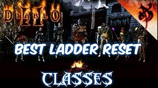 Top Ladder Reset Classes for Season 22 2018 - Diablo 2