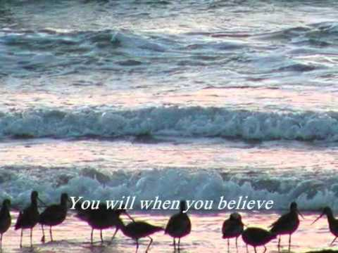 When You Believe - Chloe Agnew   With Lyrics video