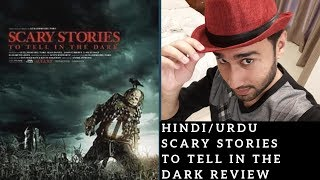 Scary Stories to Tell in the Dark - Movie Review Hindi Urdu