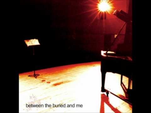 Between The Buried And Me - Shevanel Cut A Flip