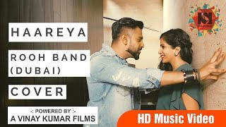 New Hindi Song  | Haareya | Rooh Band(Dubai) | Latest Hindi Songs  | Satguru Productions