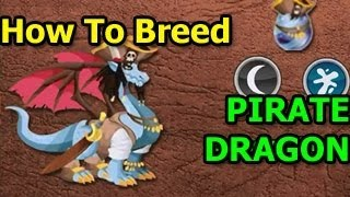 How To Breed PIRATE DRAGON in Dragon City Guide