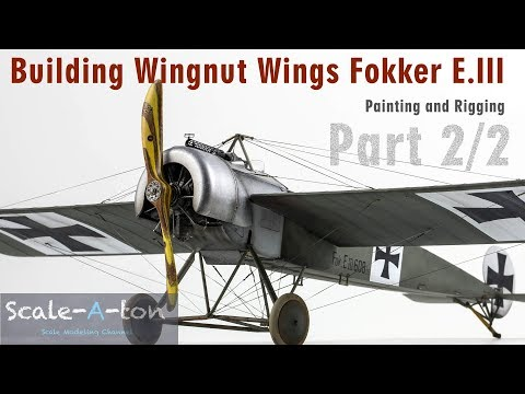 1:32 Wingnut Wings Fokker E.III Final Part | Step by Step Scale Model Aircraft Build