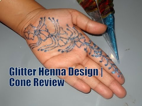 Colored Glitter Henna Tattoo Design   Cone Review   HennaAndNailArt