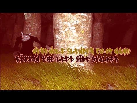 Biffan stalks on the left side! - Werewolf Slender Co-Op Game (Survivers Beta 3)