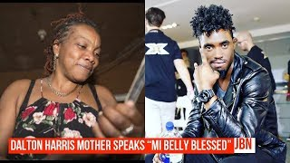 "Dalton Harris Mother Speaks ""Mi Belly Blessed""/JBN"