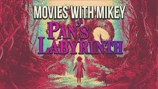 Pan's Labyrinth (2006) - Movies with Mikey