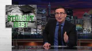 Student Debt: Last Week Tonight with John Oliver (HBO)