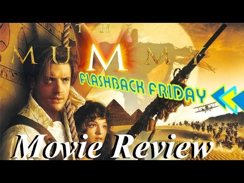 The Mummy (1999) Review | Flashback Friday Review streaming vf