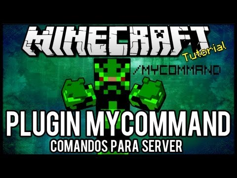 [Tutorial]MyCommand - Comandos para Server Minecraft