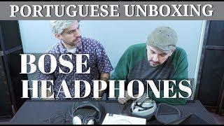 BOSE QC35 II HEADPHONES - PORTUGUESE TECH UNBOXING