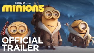Minions - Official Trailer (HD) - Illumination