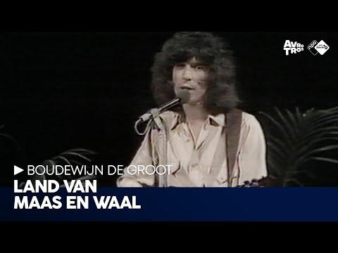 Boudewijn De Groot - Land Van Maas En Waal