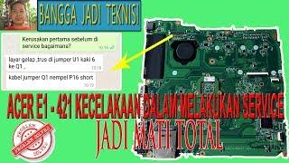 Memperbaiki Laptop Acer E1-421 Tekan Swit No Respon / Repair DA0ZQZMB6C1 REV:C No Swit