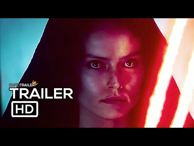 STAR WARS 9 Official Trailer 2 2019 The Rise Of Skywalker Movie HD