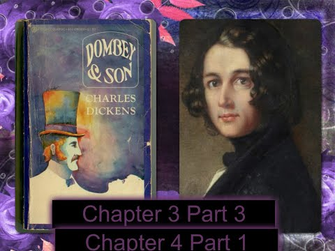 Charles Dickens Dombey and Son Chapter 3 Part 3 Chapter 4 Part 1
