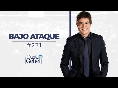 Dante Gebel #271 | Bajo Ataque video