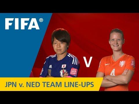 Japan v. Netherlands - Team Lineups EXCLUSIVE