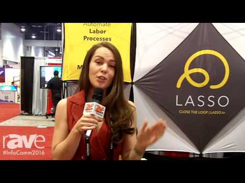 InfoComm 2016: Lasso Intros Workforce Management System