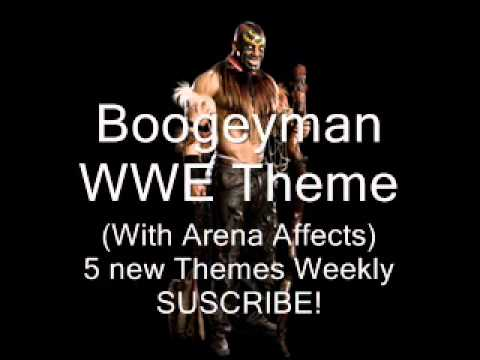 Boogeyman Theme Song With Arena Affects