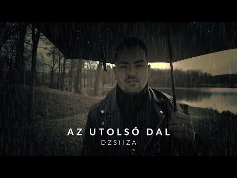 Dzsiiza - Az utolsó dal (HIVATALOS VIDEOKLIP)