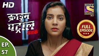 Crime Patrol Satark Season 2 - Ep 57 - Full Episode - 1st October, 2019