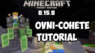 ¡Como hacer un ovni-cohete en Minecraft pe 0.15.0 build x Tutorial!  Sin mods