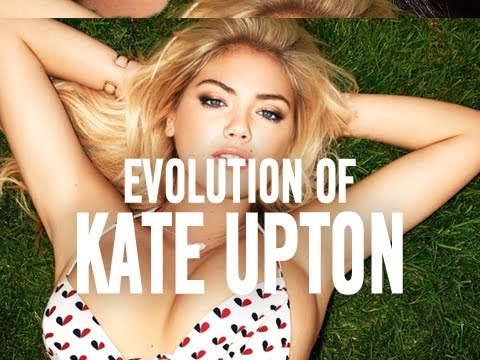 The Career Evolution Of Kate Upton (Evolution Of)