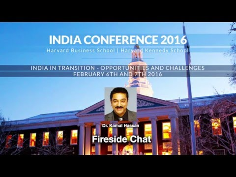 2016 India Conference Fireside Chat: Dr  Kamal Haasan