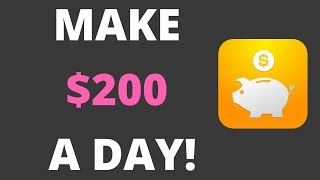 How to Make $200 a Day With An INCREDIBLE App!! {EASY METHOD}