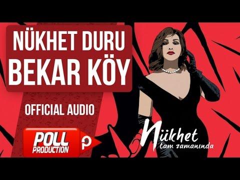 Nükhet Duru - Bekar Köy - ( Official Audio )
