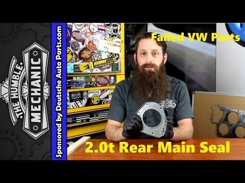 How The VW 2.0t TSI Rear Main Seal Fails