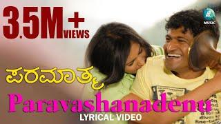 Paravashanadenu Lyric | Paramathma | Sonu Nigam | Puneet Rajkumar, Deepa Sannidhi