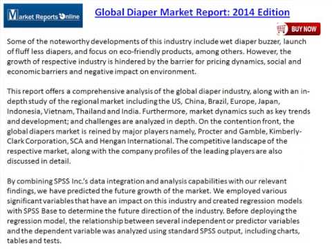"""diaper market report 2013 global Scope of the report the report entitled """"global diaper (adult and baby diaper) market: size, trends & forecasts (2017-2021)"""", provides analysis of the global diaper market, with detailed analysis of market size and growth, and."""
