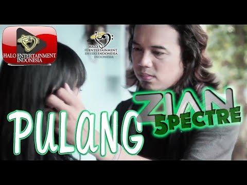 ZIAN SPECTRE Eks. ZIGAZ Band - PULANG -    Indonesia Terbaru