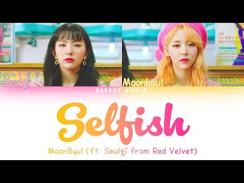 Download MOON BYUL 문별 SELFISH FT. SEULGI OF RED VELVET S COLOR CODED/HAN/ROM/ENG Mp4 baru