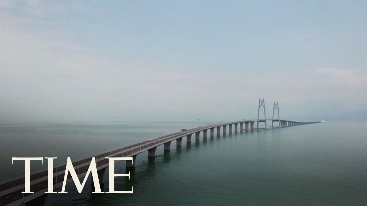 China Officially Launched World's Longest Sea Bridge Linking Hong Kong & Macau To Mainland   TIME