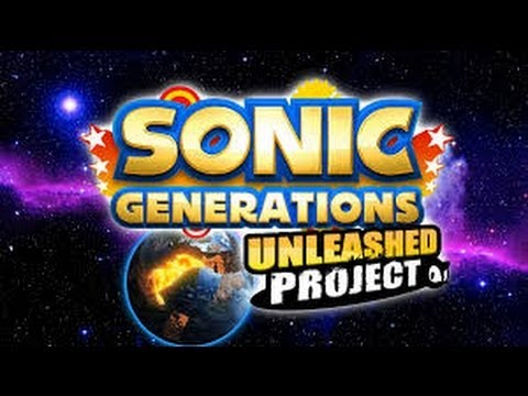 Sonic Generations Unleashed Project - #2 Savannah Citadel + Bonus