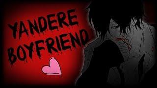ASMR Yandere Boyfriend Roleplay