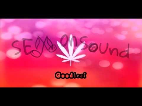 Goodleaf - Sex on Sounds
